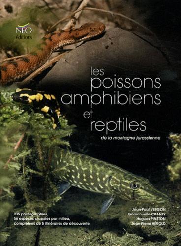 Les poissons, amphibiens et reptiles de la montagne jurassienne