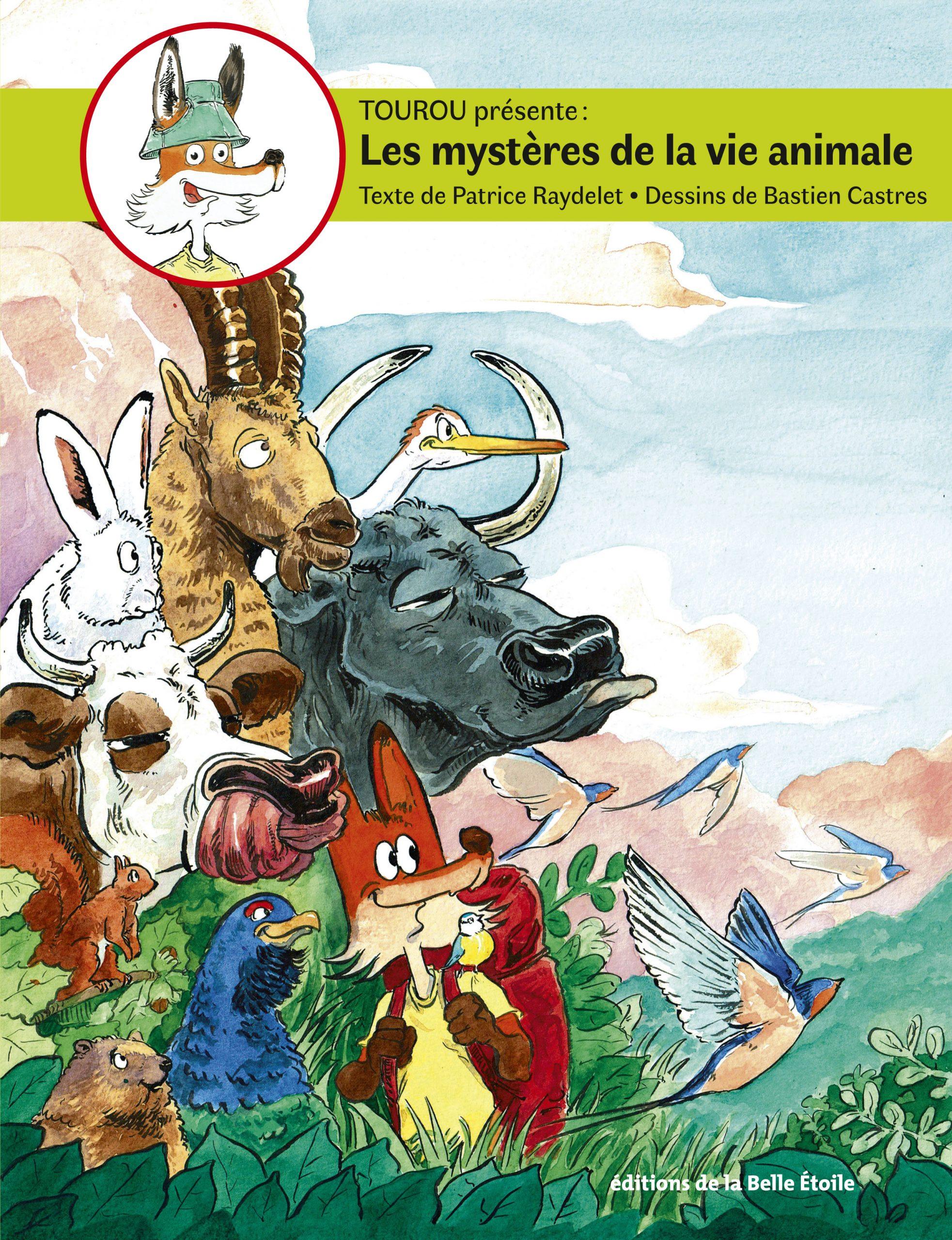 Les mystères de la vie animale – Tome 3